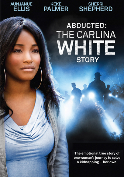 Abducted The Carlina White Story (2012)