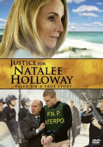 Justice For Natalee Holloway (2011)