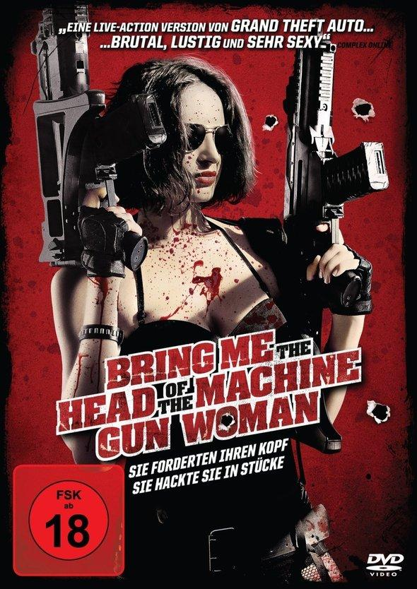 Bring Me The Head Of The Machinegun Woman (2012)