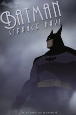 Batman Strange Days (2014) Short
