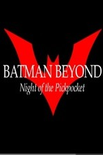 Batman Beyond: Night of the Pickpocket (2010) Short Film