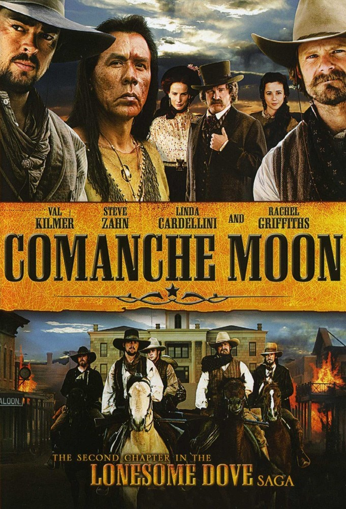 Comanche Moon (2008)  TV Mini-Series
