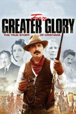 For Greater Glory:Cristiada 2012