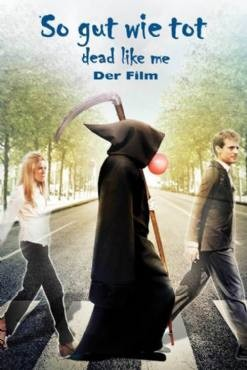 Dead Like Me: Life After Death 2009