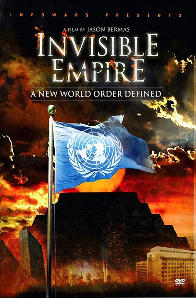 Invisible Empire:A New World Order Defined 2010