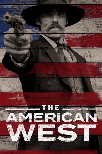 The American West  (2016– ) TV Mini-Series