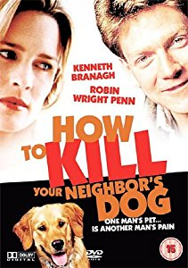 How To Kill Your Neighbor's Dog (2000)