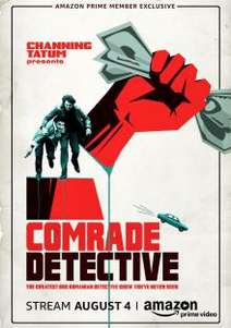 Comrade Detective  (2017-2018 )TV Series