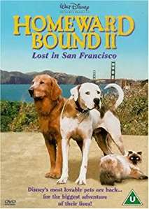 Homeward Bound II /  Lost in San Francisco (1996)