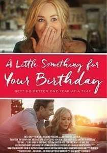 A Little Something for Your Birthday (2017)