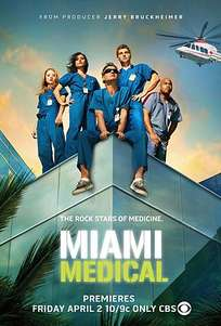 Miami Medical (2010) TV Series