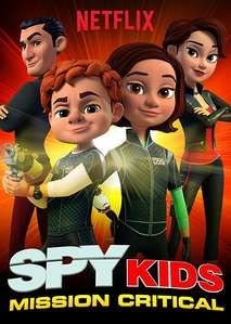 Spy Kids: Mission Critical (2018) TV Series