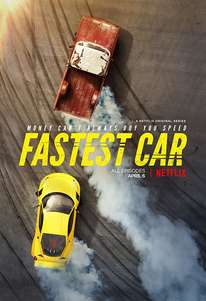 Fastest Car (2018-) TV Series