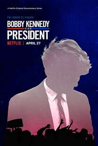 Bobby Kennedy for President (2018) TV Series