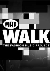 MadWalk by Aperol Spritz: The Fashion Music Project (2015)