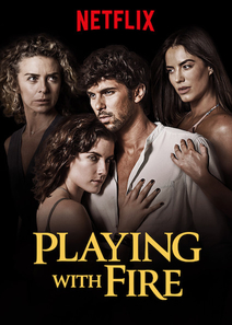 Playing with Fire /  / Jugar Con Fuego  (2019)
