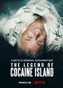 The Legend of Cocaine Island (2018)