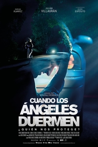 When the Angels Sleep / Cuando los ángeles duermen (2018)