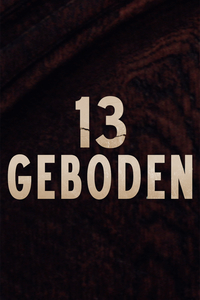 13 Commandments / Geboden  (2017)
