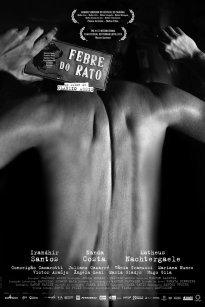 Rat Fever / A Febre do Rato (2011)