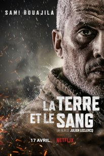 Earth and Blood / La terre et le sang (2020)