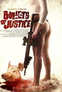Bullets of Justice (2019)
