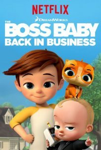 The Boss Baby: Back in Business (2018-) TV Series